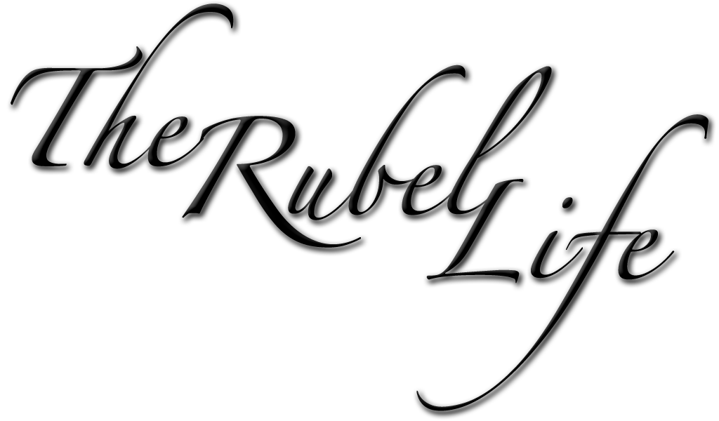 The Rubel Life